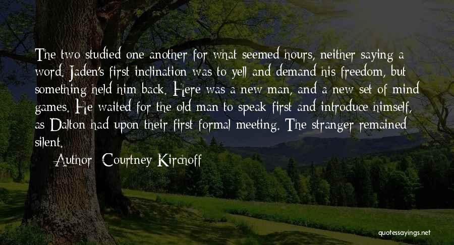 Courtney Kirchoff Quotes 1825320
