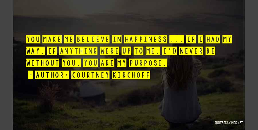 Courtney Kirchoff Quotes 776515