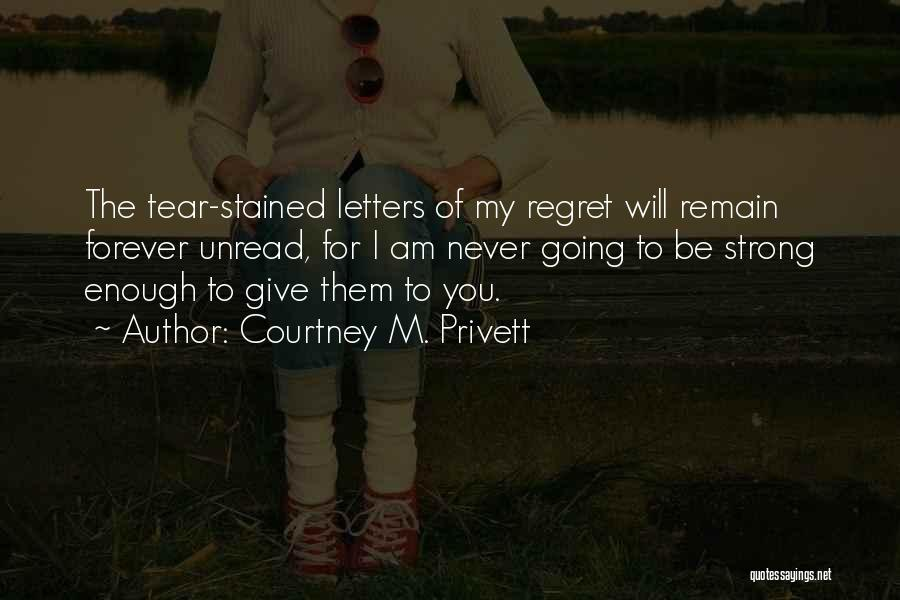 Courtney M. Privett Quotes 1298053
