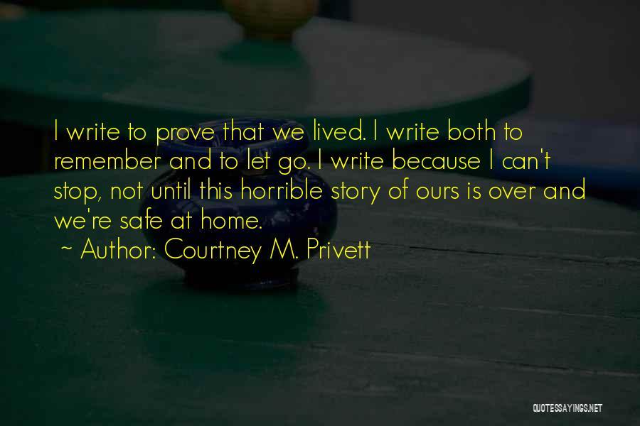 Courtney M. Privett Quotes 1626458