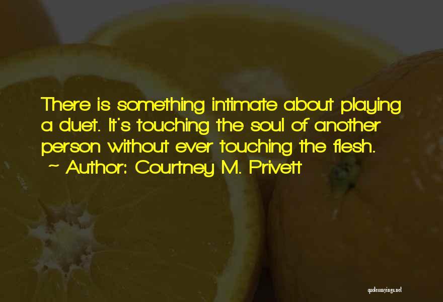 Courtney M. Privett Quotes 248374