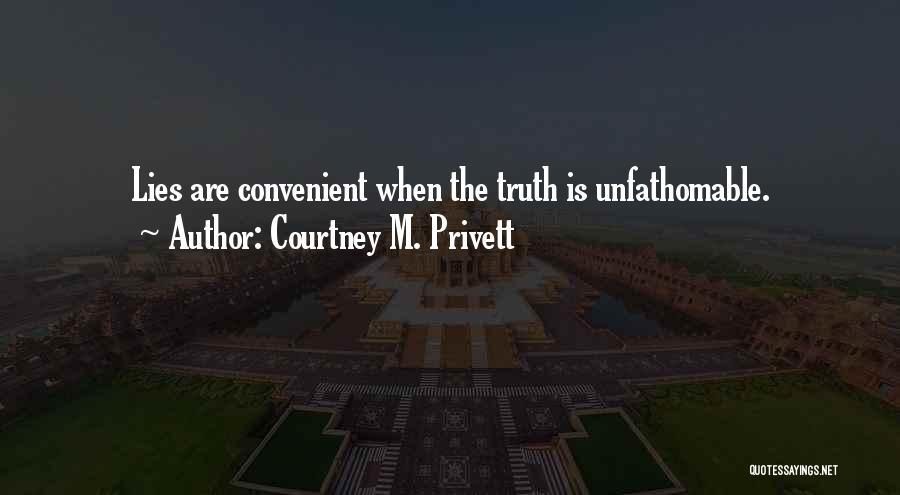 Courtney M. Privett Quotes 306173
