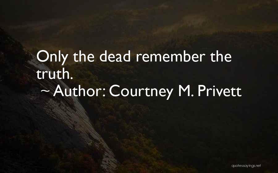 Courtney M. Privett Quotes 308181