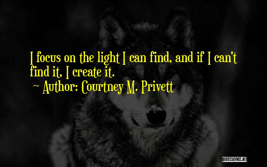 Courtney M. Privett Quotes 310238