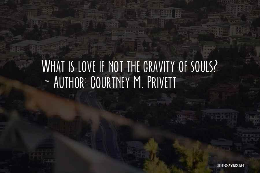 Courtney M. Privett Quotes 376861