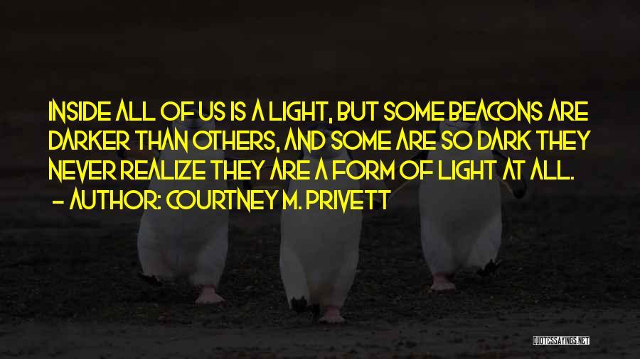 Courtney M. Privett Quotes 76232