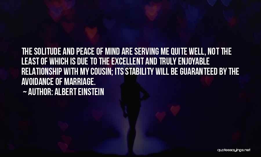 Cousin Quotes By Albert Einstein