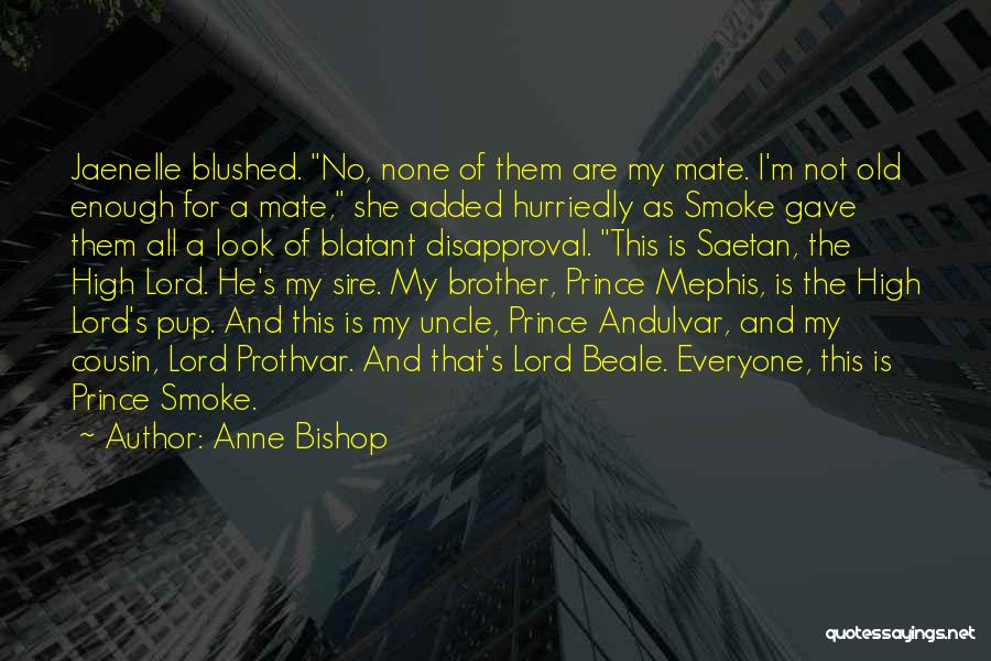 Cousin Quotes By Anne Bishop