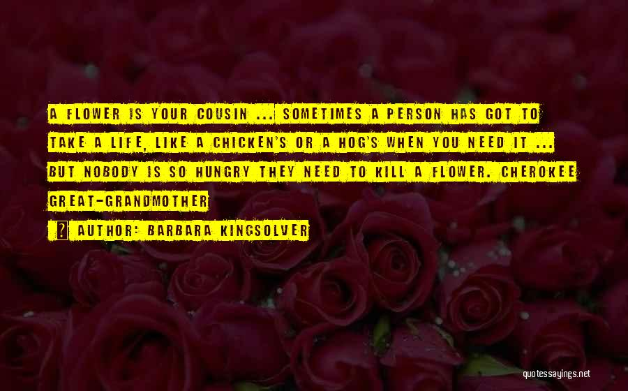 Cousin Quotes By Barbara Kingsolver