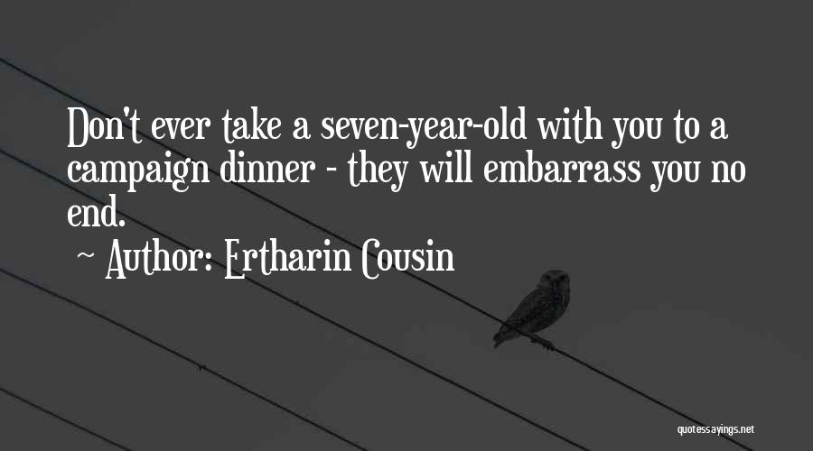 Cousin Quotes By Ertharin Cousin