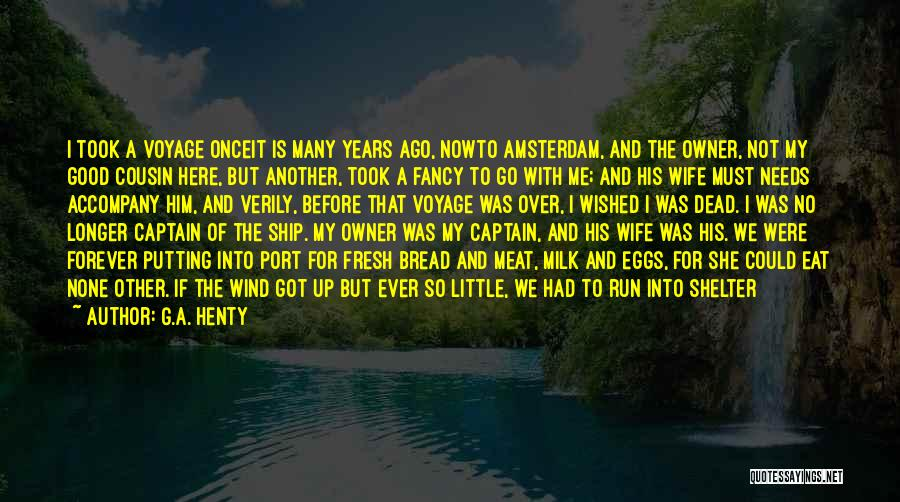 Cousin Quotes By G.A. Henty