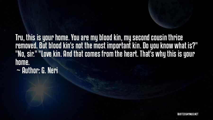 Cousin Quotes By G. Neri