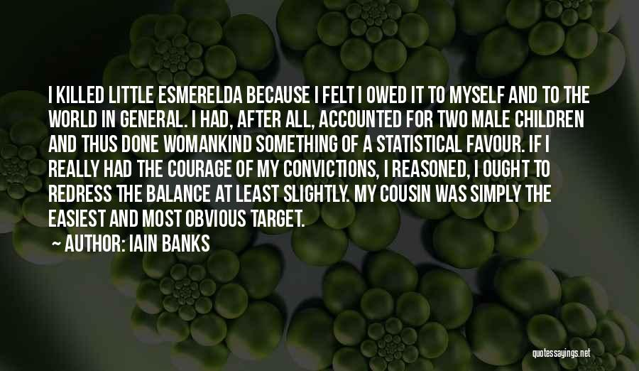 Cousin Quotes By Iain Banks
