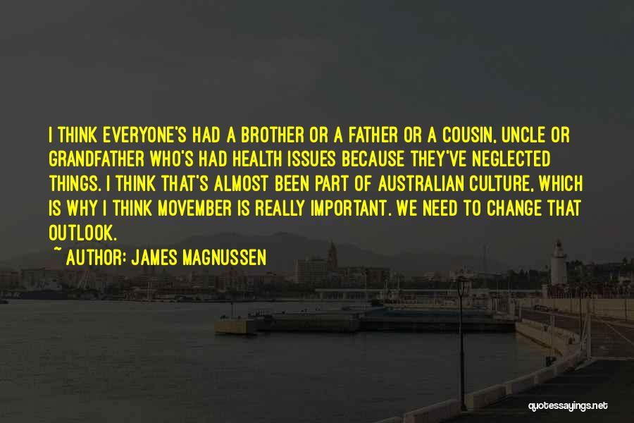 Cousin Quotes By James Magnussen