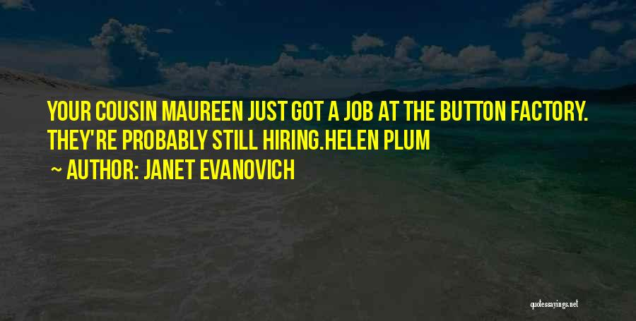 Cousin Quotes By Janet Evanovich