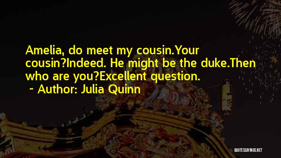 Cousin Quotes By Julia Quinn