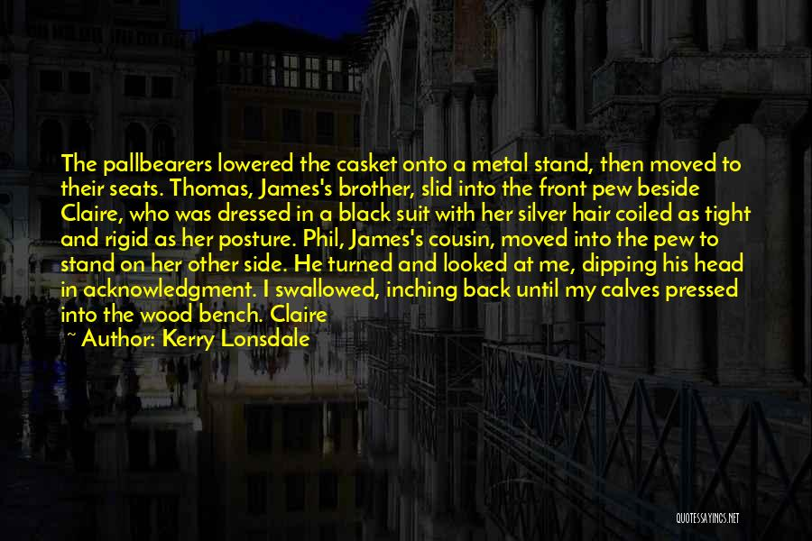 Cousin Quotes By Kerry Lonsdale