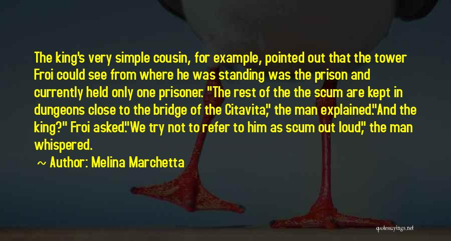 Cousin Quotes By Melina Marchetta