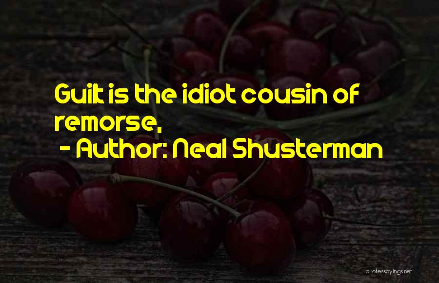 Cousin Quotes By Neal Shusterman