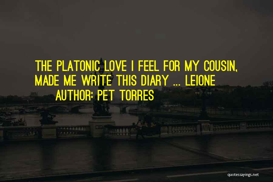 Cousin Quotes By Pet Torres