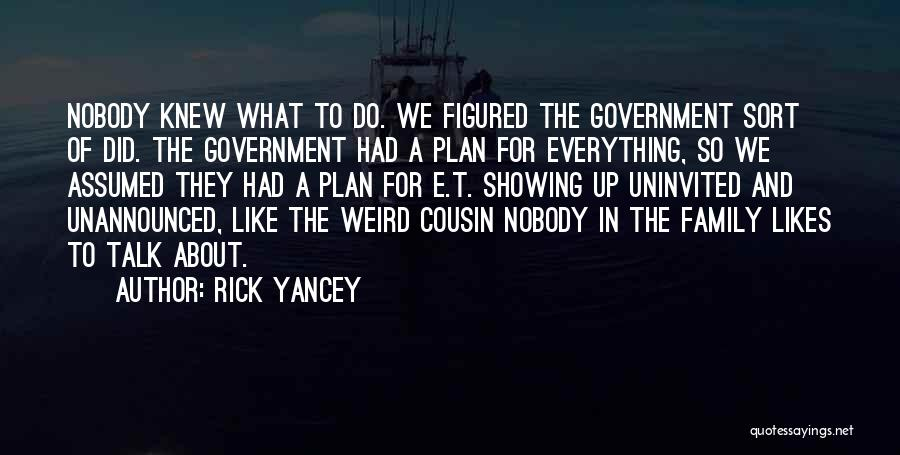 Cousin Quotes By Rick Yancey