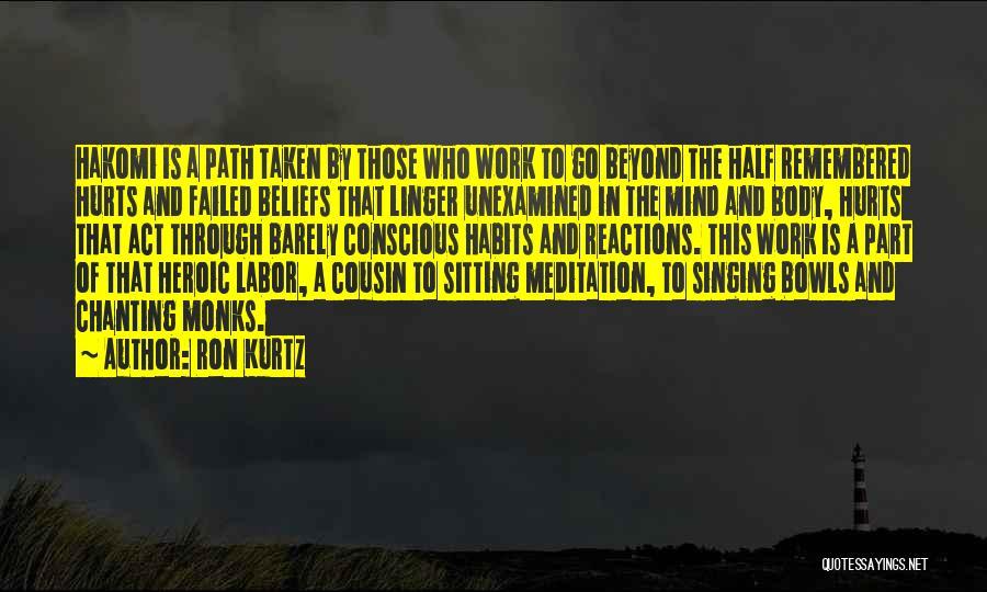 Cousin Quotes By Ron Kurtz