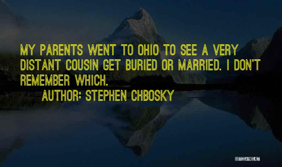 Cousin Quotes By Stephen Chbosky