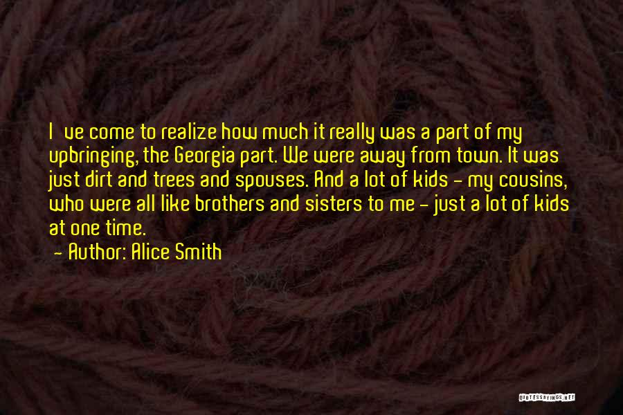 Cousins As Sisters Quotes By Alice Smith