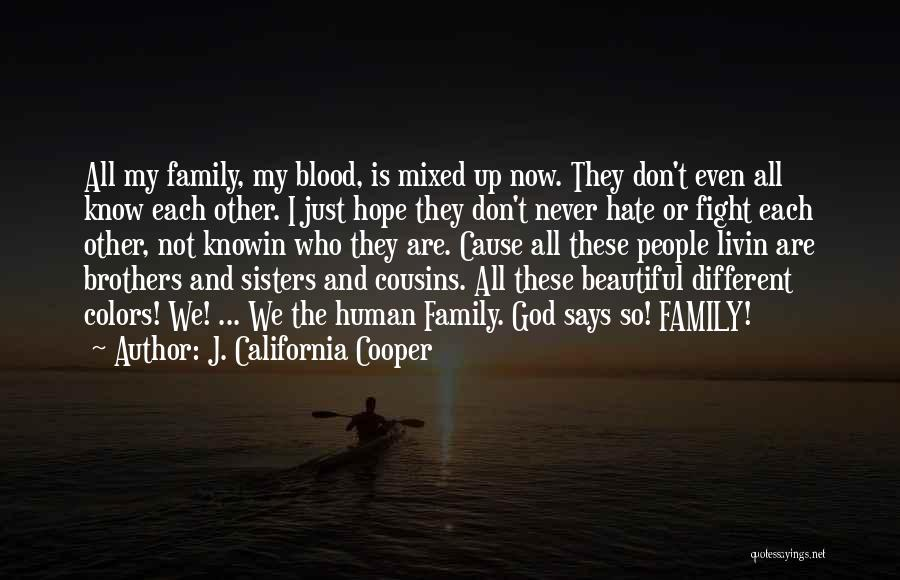 Cousins As Sisters Quotes By J. California Cooper