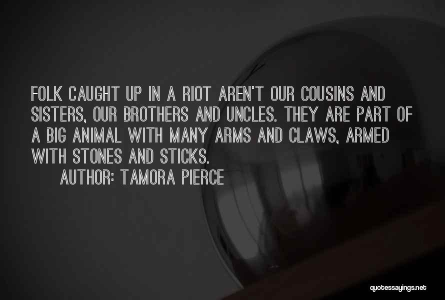 Cousins As Sisters Quotes By Tamora Pierce