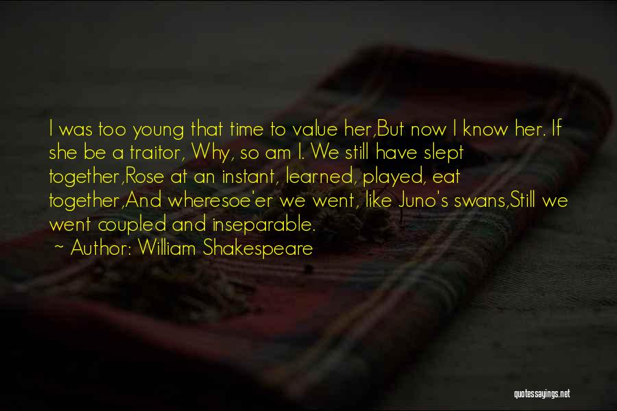 Cousins As Sisters Quotes By William Shakespeare