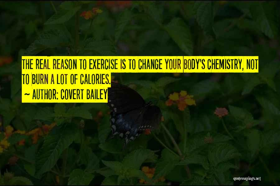 Covert Bailey Quotes 1050593