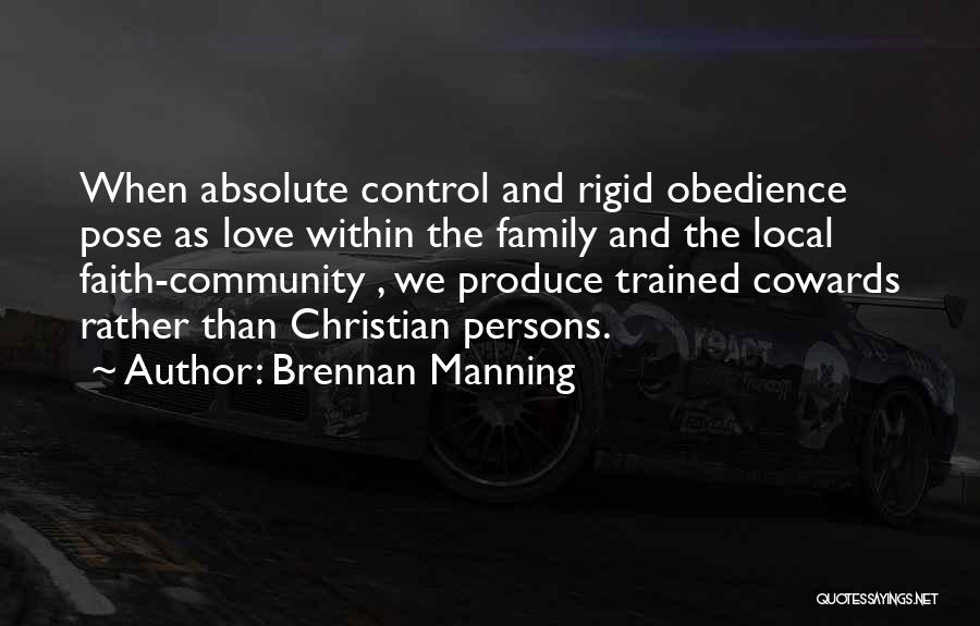 Cowards And Love Quotes By Brennan Manning