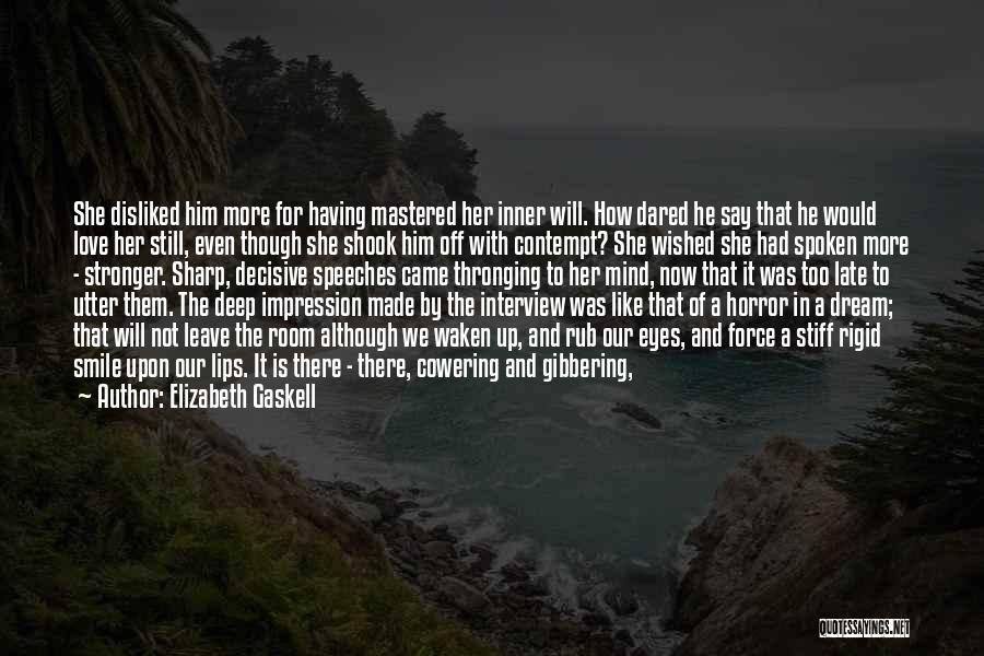 Cowards And Love Quotes By Elizabeth Gaskell