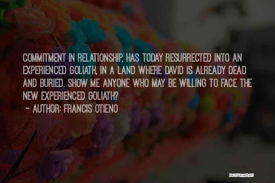 Cowards And Love Quotes By Francis Otieno