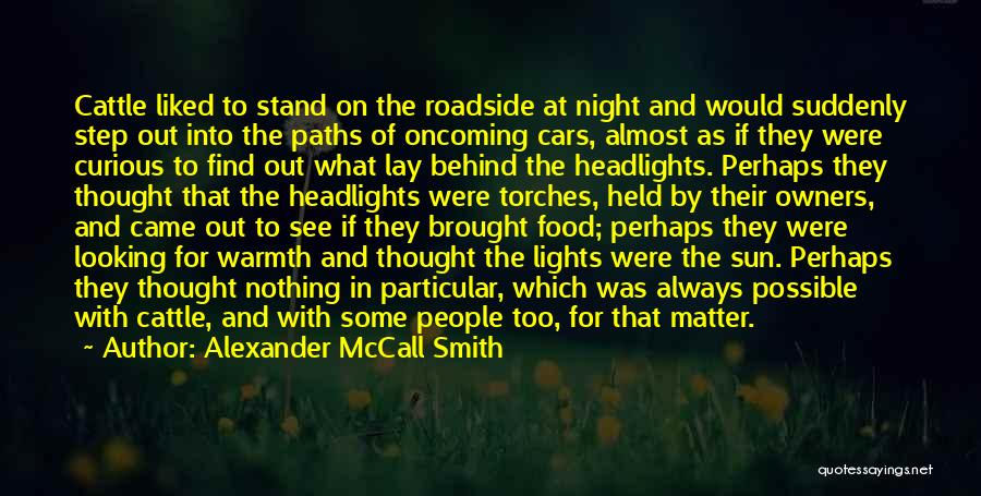 Cows Quotes By Alexander McCall Smith