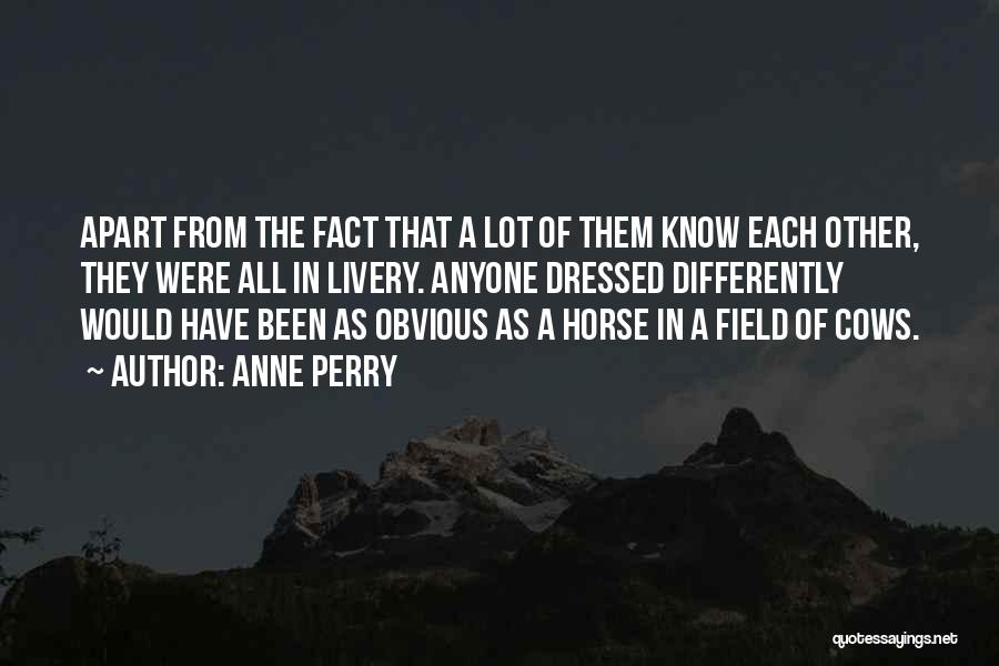 Cows Quotes By Anne Perry