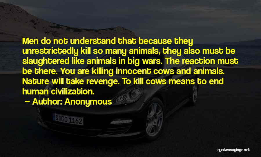 Cows Quotes By Anonymous