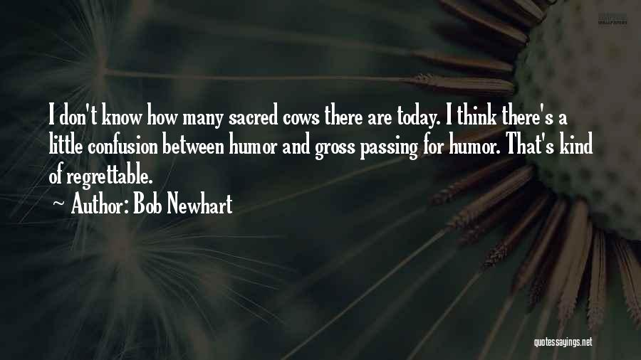 Cows Quotes By Bob Newhart