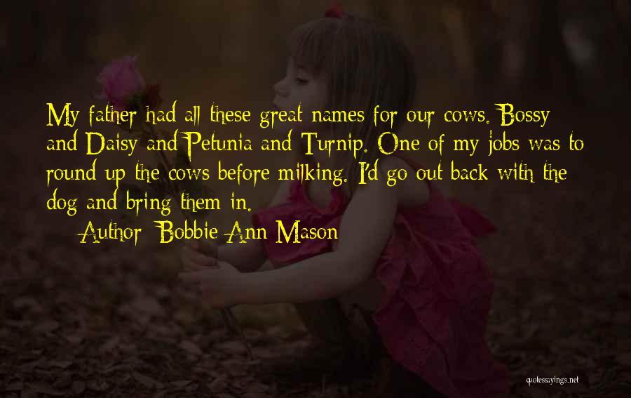 Cows Quotes By Bobbie Ann Mason