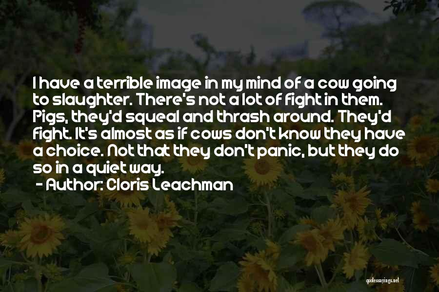 Cows Quotes By Cloris Leachman