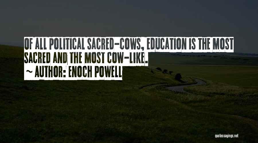 Cows Quotes By Enoch Powell