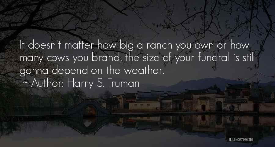 Cows Quotes By Harry S. Truman