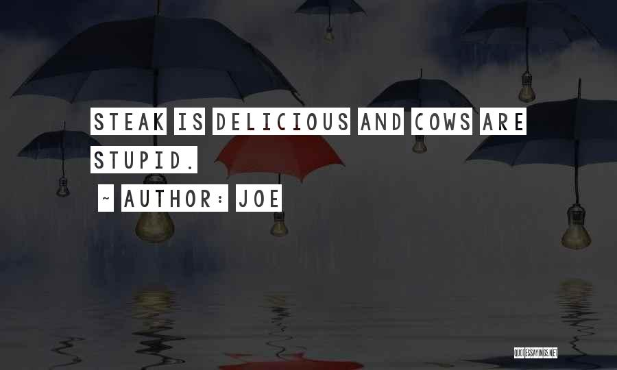 Cows Quotes By Joe