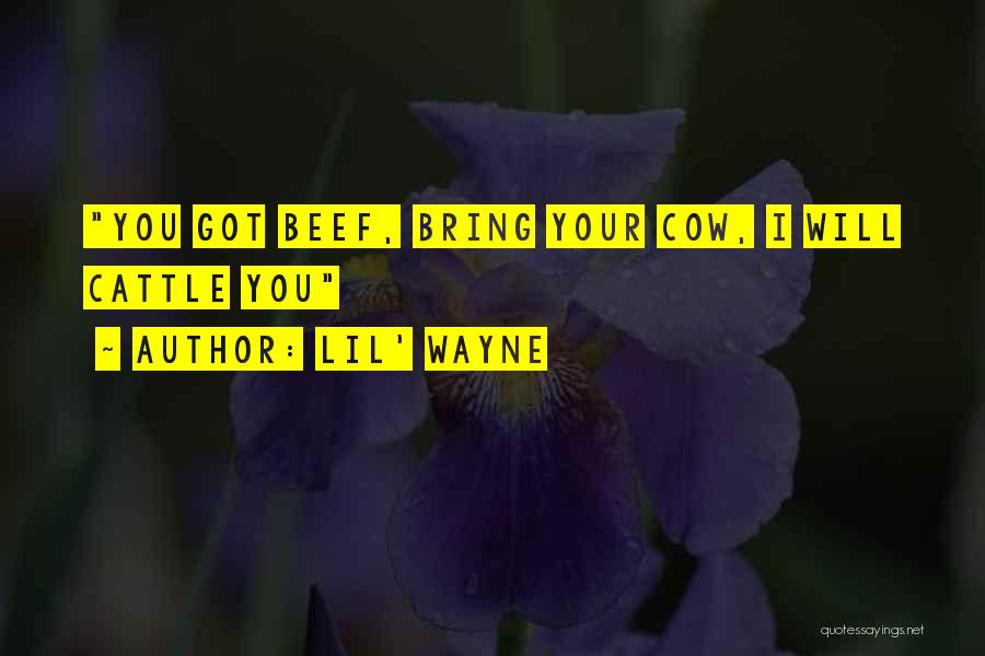 Cows Quotes By Lil' Wayne