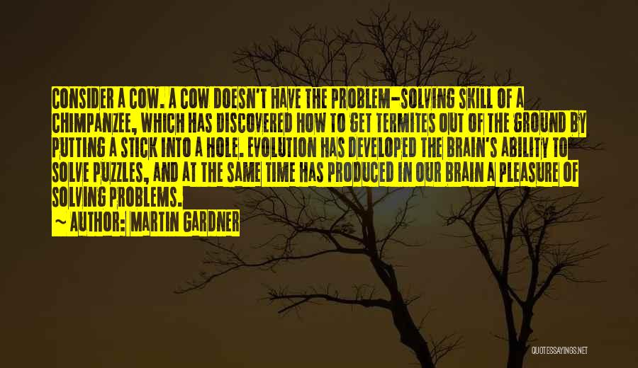 Cows Quotes By Martin Gardner