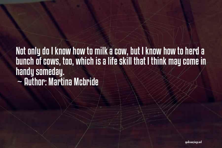 Cows Quotes By Martina Mcbride