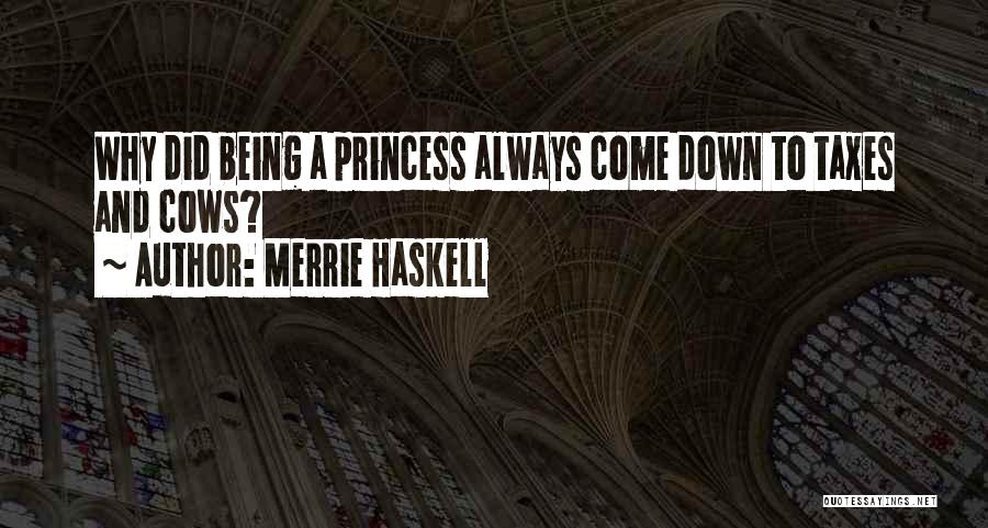 Cows Quotes By Merrie Haskell