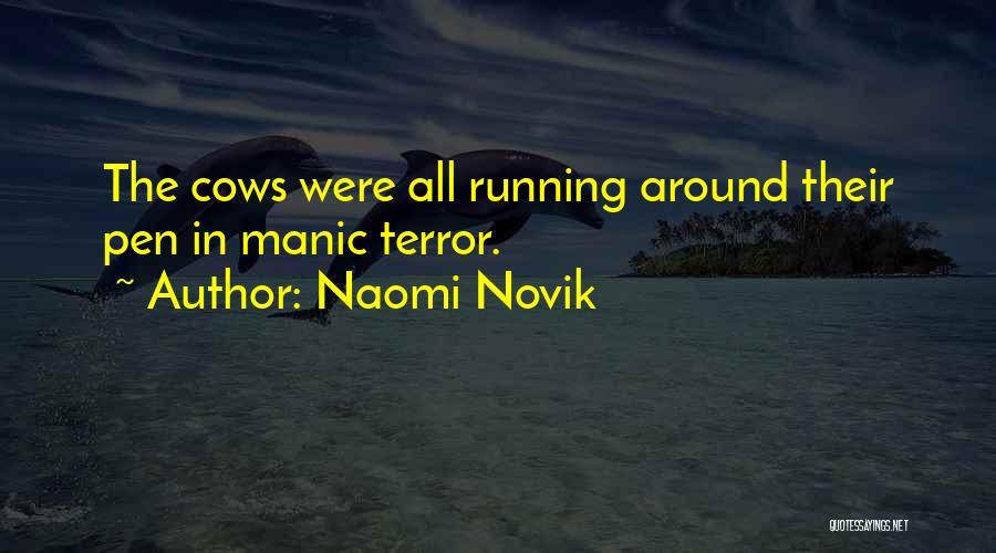 Cows Quotes By Naomi Novik