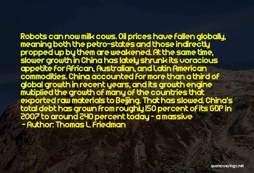 Cows Quotes By Thomas L. Friedman